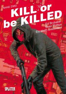 Kill or be killed Band 2 von Ed Brubaker, Sean Phillips und Elisabeth Breitweiser Comickritik
