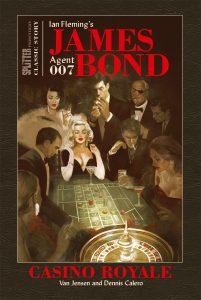 James Bond Classic Casino Royale von Van Jensen und Dennis Calero