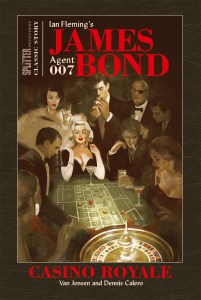 James Bond Classic Story Band 01 Casino Royale von Ian Fleming, Van Jensen und Dennis Calero Comickritik
