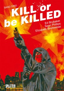 Kill or be Killed Band 3 von Ed Brubaker und Sean Phillips