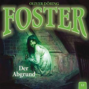 Foster Folge 12 Der Abgrund Hörspielkritik