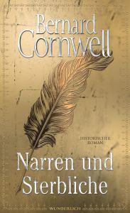 Narren und Sterbliche von Bernard Cornwell Buchkritik