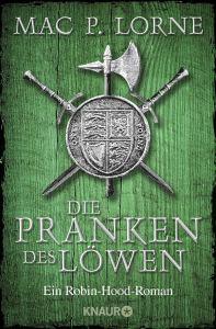 Die Pranken des Löwen Ein Robin-Hood-Roman von Mac P. Lorne