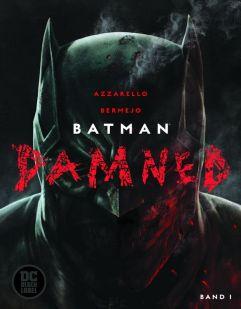 Batman Damned Band 01 von Brian Azzarello und Lee Bermejo