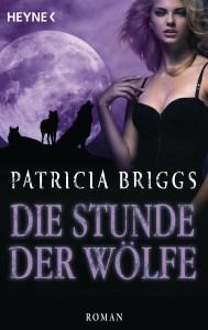Die Stunde der Wölfe von Patricia Briggs