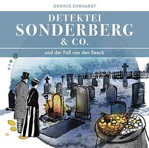 Detektei Sonderberg & Co und der Fall van den Beeck