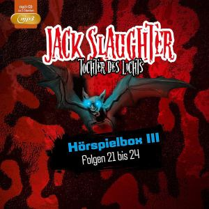 Jack Slaughter Hörspielbox III Folgen 21 bis 24