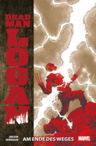 Dead Man Logan Band 02 Am Ende des Weges