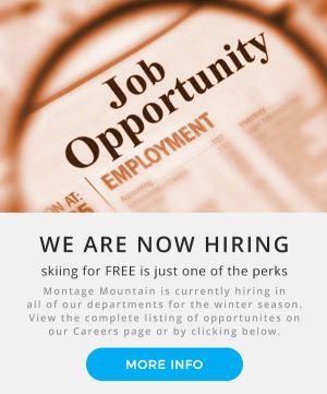 Now Hiring | Montage Mountain Jobs | Employment