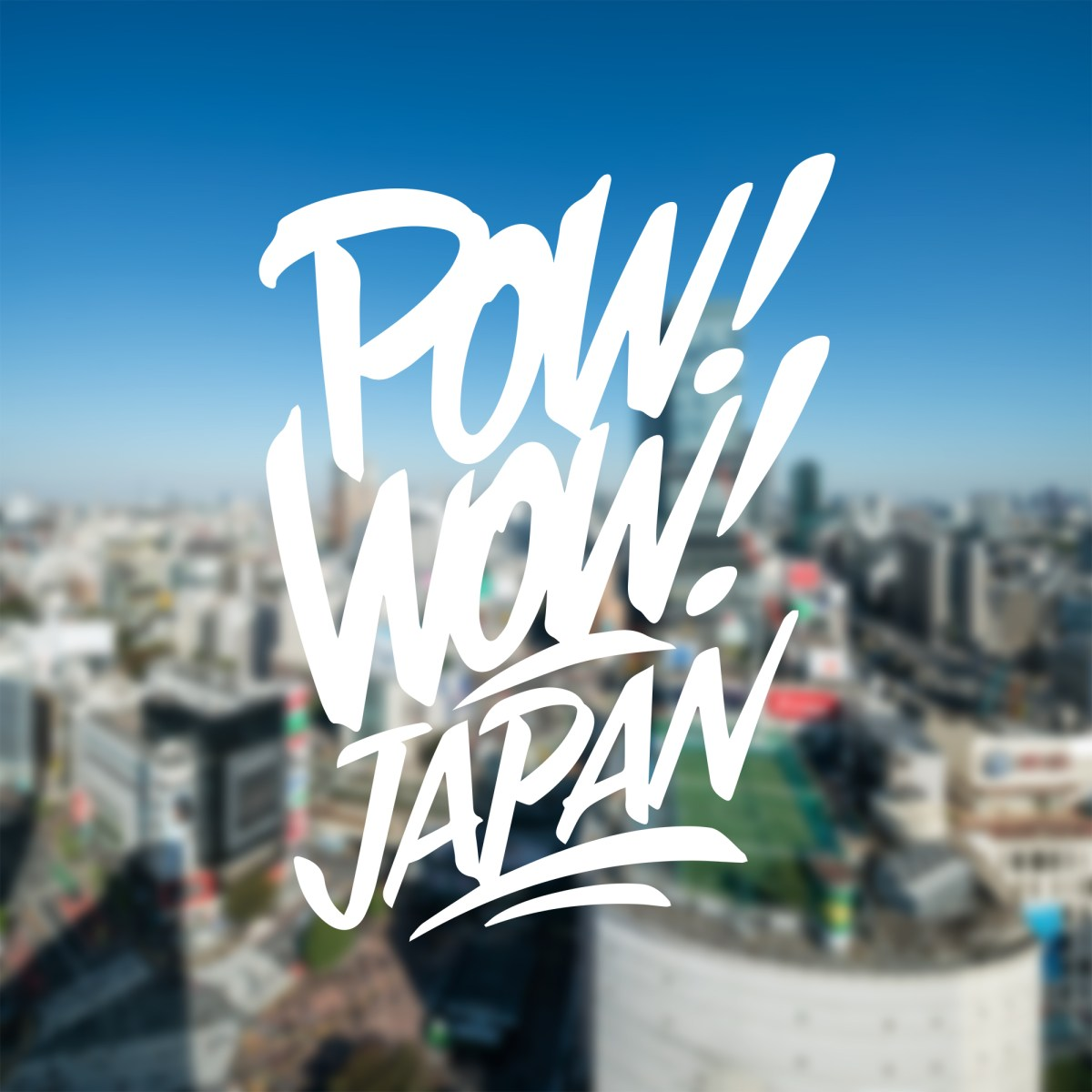 POW WOW JAPAN 2017 KOBE UPCOMING EVENT