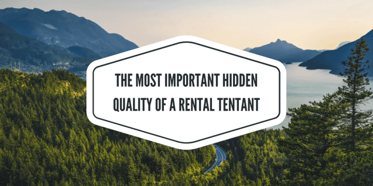 best quality of a rental tenant
