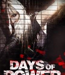 Days of Power (2018) English Movie