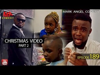 Download Comedy Video: Mark Angel Comedy – Christmas Video Part 2 [Episode 189]