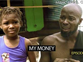 Mark Angel Comedy - Episode 204 (My Money)