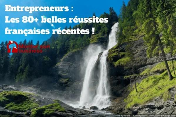 réussites entrepreneurs