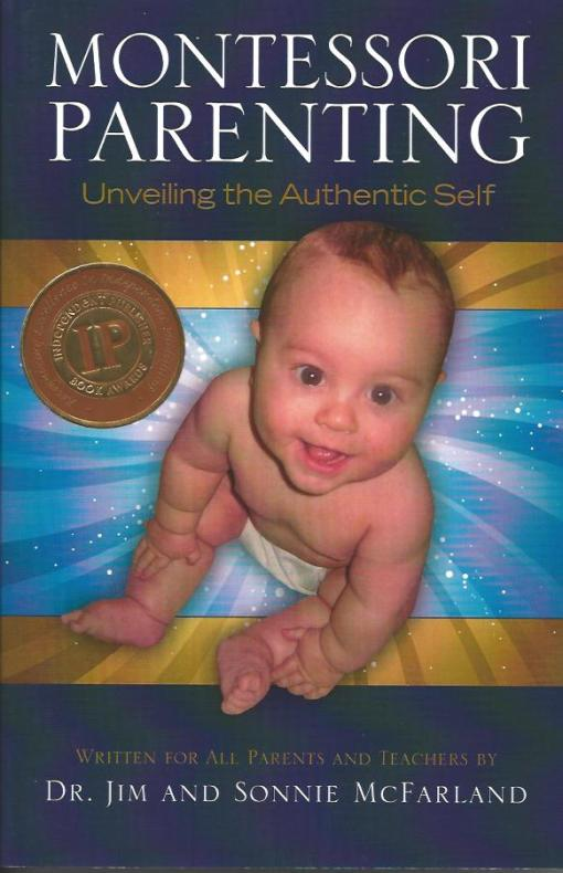Montessori Parenting Unveiling the Authentic Self