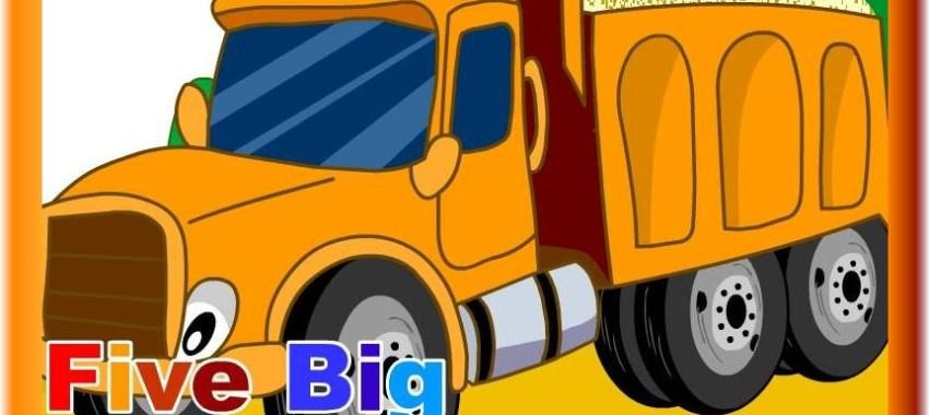 FIVE BIG DUMP TRUCKS (İNGİLİZCE ŞARKI)