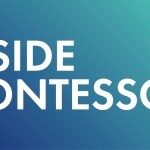 """Inside Montessori"" Documentary Premieres this Fall"