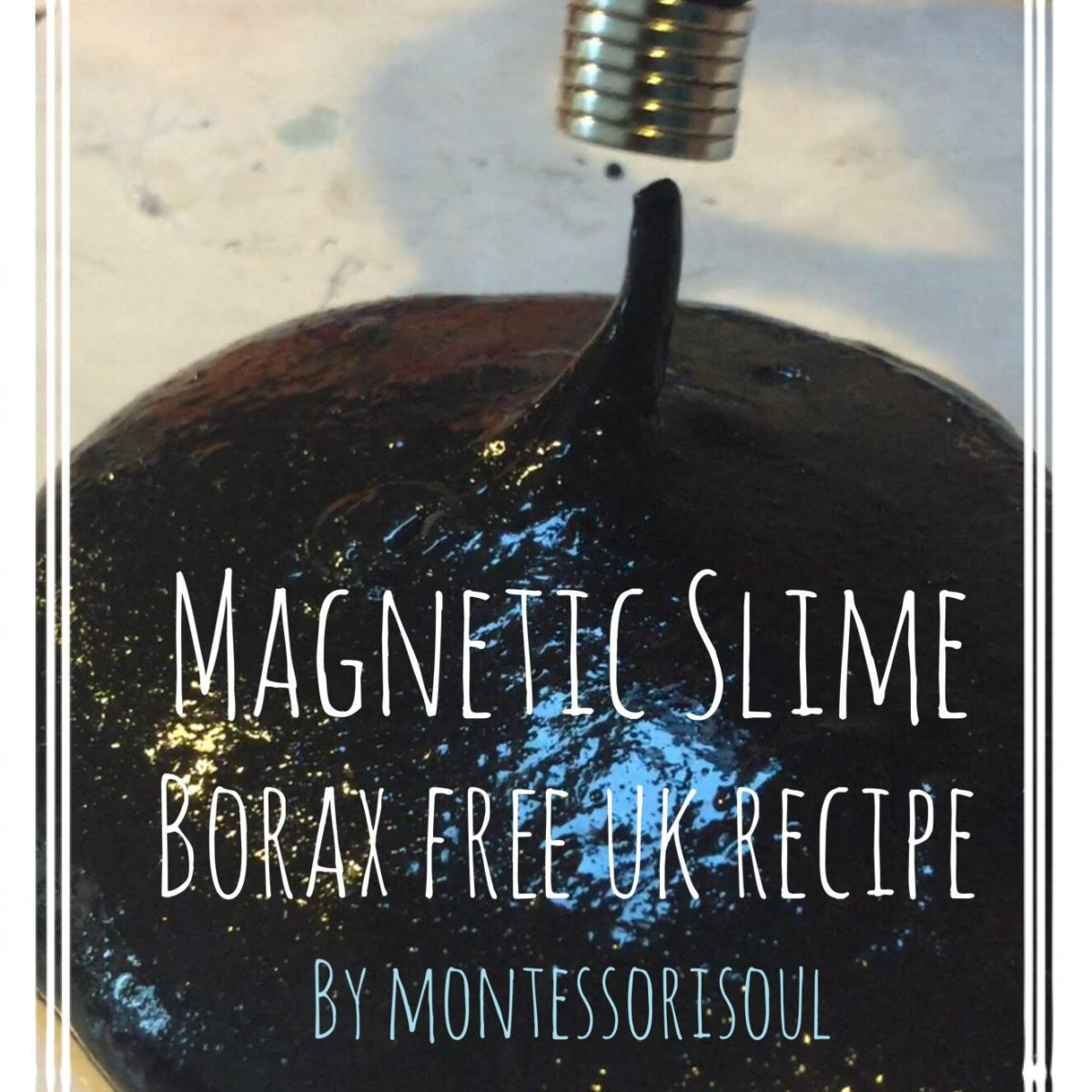 Magnetic Slime - UK recipe - Borax Free