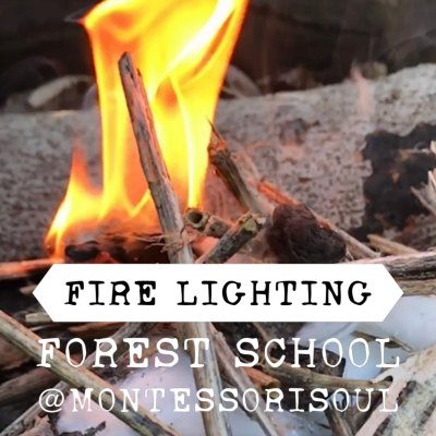 Top Tips for lighting fires the Forest School Way