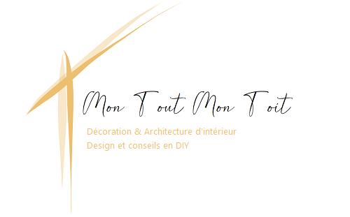 Mon tout Mon Toit – Décoration, architecture intérieure et DIY