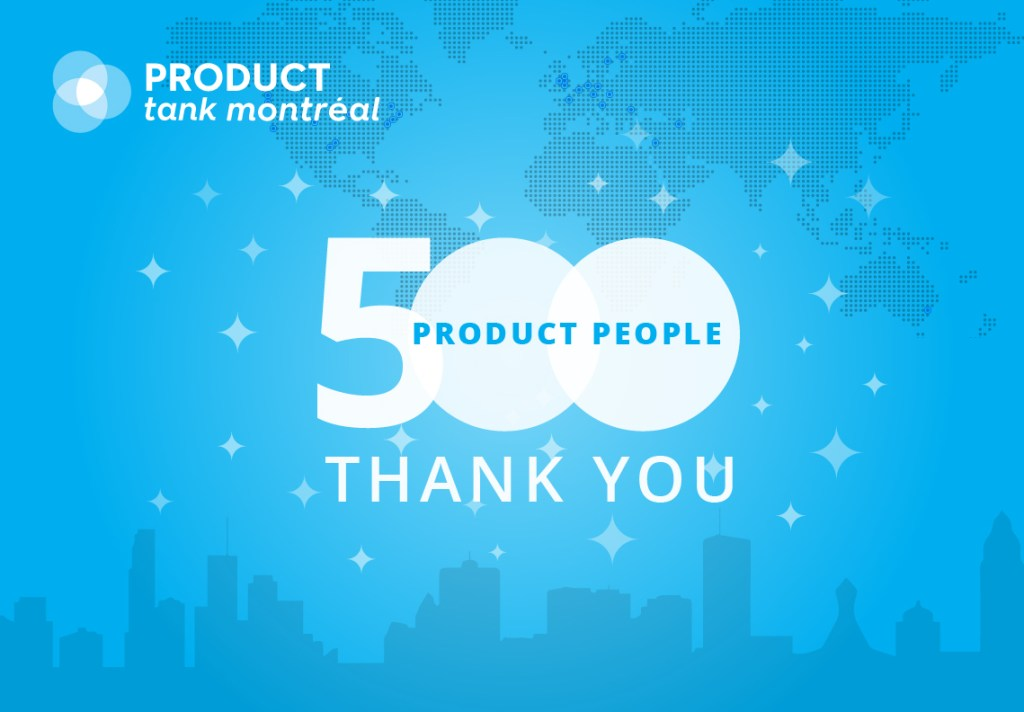 Monthly product meetups flourishing in Montreal