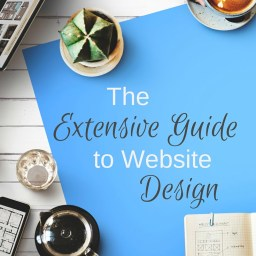 Extensive Guide to Website Design