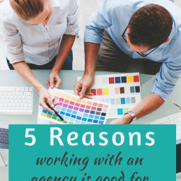 5 Reasons working with an Agency is Good for Publishers & Brands