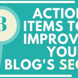 8 Action Items to Improve Your Blog's SEO
