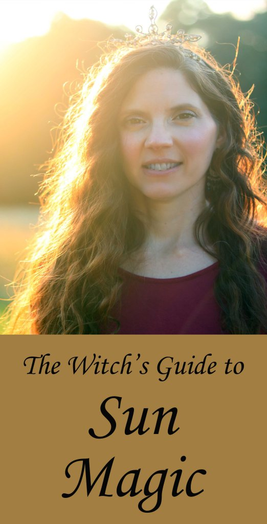 How to use the sun's energy in witchcraft and your magical practice.