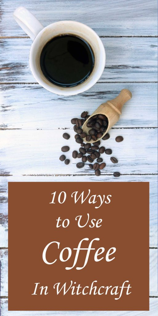 How to use coffee in witchcraft magick spells.