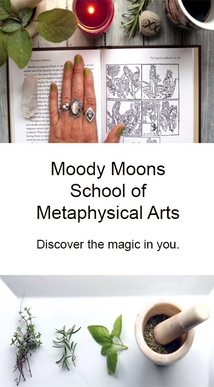 Moody Moons School of Metaphysical Arts offers online courses in magical herbalism, beginning witchcraft, potion making and more!
