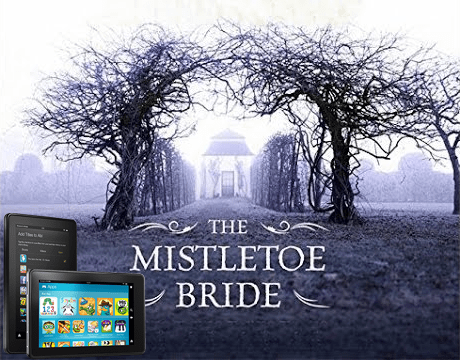 Win a Kindle Fire and The Mistletoe Bride by Kate Mosse