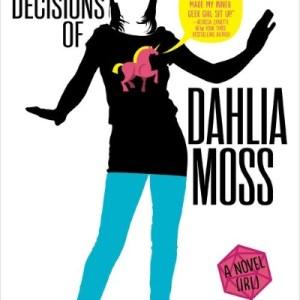 the unfortunate decisions of dahlia moss
