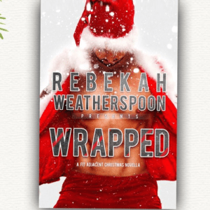 Wrapped Rebekah Weatherspoon