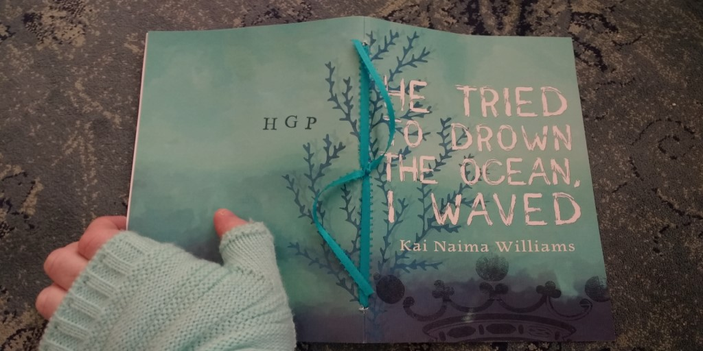 Chapbook Review: He Tried To Drown The Ocean, I Waved by Kai Naima Williams