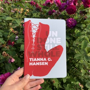 undone still whole tianna hansen