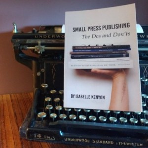 Book Review: Small Press Publishing- The Dos and Don'ts by Isabelle Kenyon