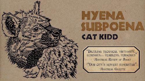 Hyena Subpoena Cat Kidd 2017 Toronto Fringe Review