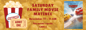 Saturday Family Movie Matinee Cars 3