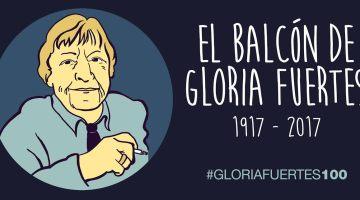 """El Balcón de Gloria Fuertes. 24 de enero de 2017. Poema """"No tengo memoria"""". Fundación Gloria Fuertes. Centenario de la poeta. #GloriaFuertes100"""