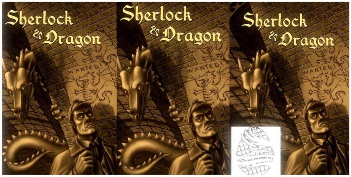 Sherlock & Dragon. Razón y magia para disfrutar de una buena lectura. Reseña de Txaro Cárdenas.