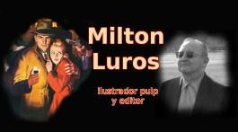 Milton Luros, el ilustrador pulp con visión empresarial. Josevi Blender.