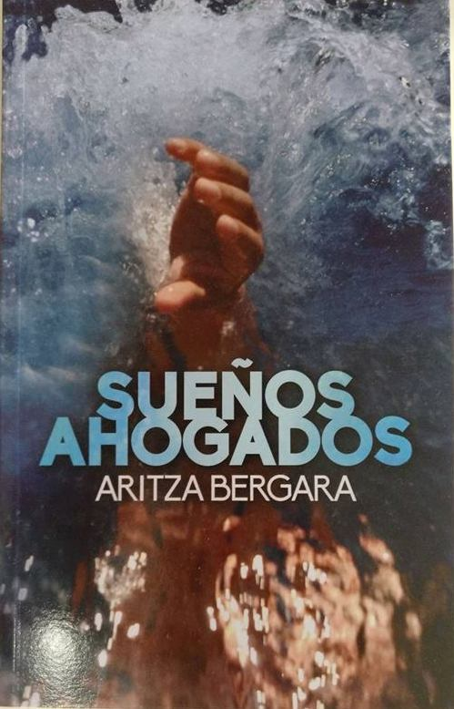 Sueños ahogados. Aritza Bergara. AdarMendi Euskal Kultur Elkartea (2018)