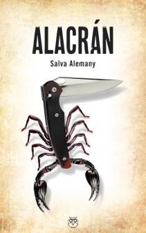 Alacrán, de Salva Alemany. Novela negra y frontera: cóctel explosivo