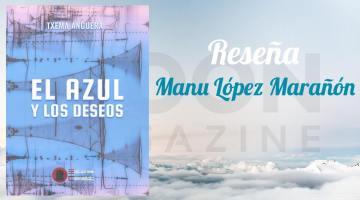 El azul y los deseos, primer poemario de Txema Anguera