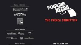 Pamplona Negra: Quinta edición bajo el lema The French Connection