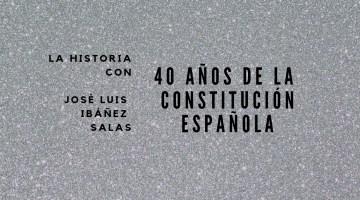 40 años de la Constitución española 3