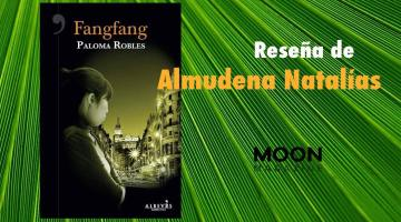 Fangfang. Paloma Robles. El aspecto más sombrío de la inmigración china en España 1