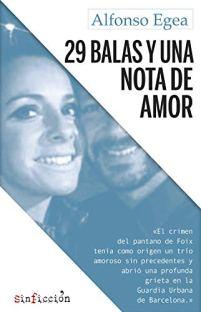 29 balas y una nota de amor, de Alfonso Egea: Ineludible 1